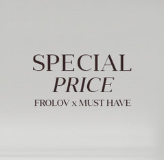 SPECIAL PRICE FROLOV x MUST HAVE
